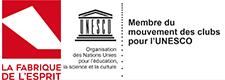La Fabrique de l'Esprit - Club pour l'UNESCO